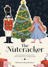 Paperscapes The Nutcracker: A Picturesque Retelling with Press-Out Characters