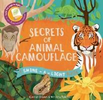 Shine-A-Light Secrets of Animal Camouflage