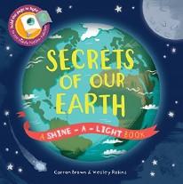 Shine-A-Light Secrets of Our Earth