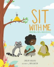 Sit With Me: Meditation For Kids