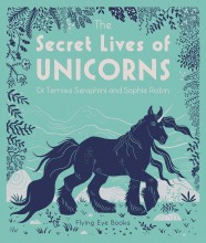 The Secret Lives of Unicorns