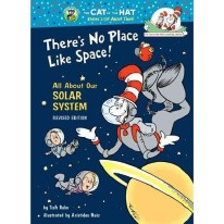 There's No Place Like Space! by Tish Rabe and Aristides Ruiz