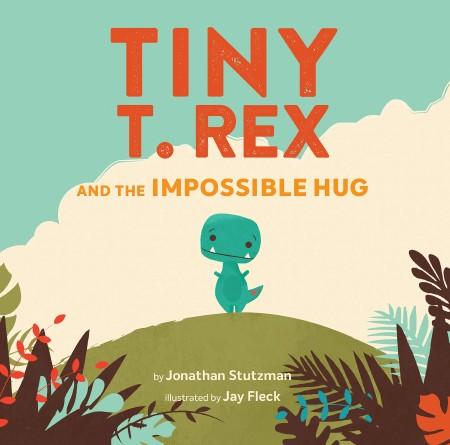 Tiny T. Rex & Impossible Hug