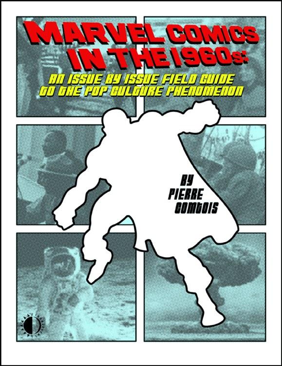 Marvel Comics In the 1960s SC