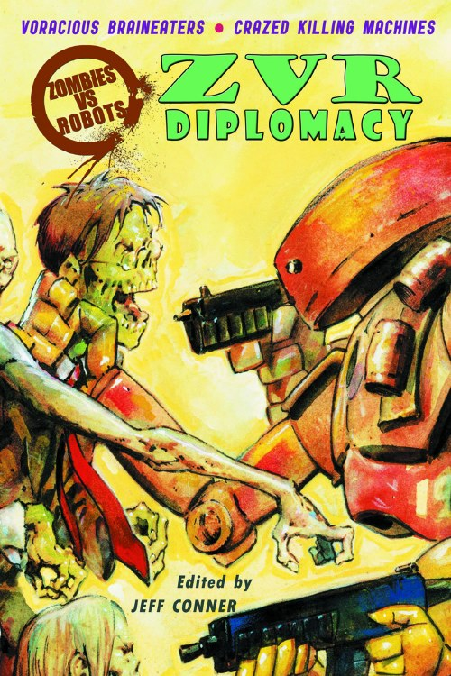 Zombies Vs Robots Diplomacy Pr