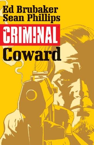 Criminal TP VOL 01 Coward (Mr)