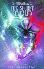 Shadowhawk the Secret Revealed