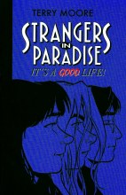 Strangers In Paradise TP VOL 03 Its a Good Life