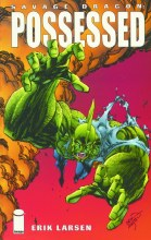Savage Dragon TP VOL 04 Posses