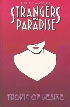 Strangers In Paradise TP VOL 10 Tropic of Desire