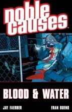 Noble Causes TP VOL 04 Blood &
