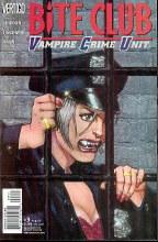 Bite Club Vampire Crime Unit #3 (of 5) (Mr)