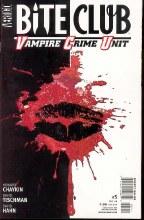 Bite Club Vampire Crime Unit #5 (of 5) (Mr)