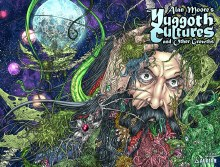 Alan Moore Yuggoth Cultures TP