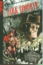 Dark Goodbye GN VOL 01 (of 3)