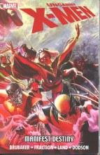 Uncanny X-Men Manifest Destiny