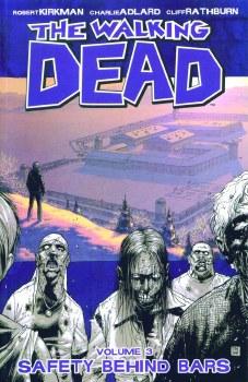 Walking Dead TP VOL 03 Safety Behind Bars (New Ptg)