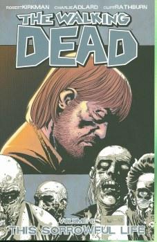 Walking Dead TP VOL 06 Sorrowf