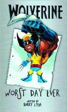 Wolverine HC Worst Day Ever