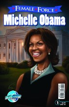 Female Force Michelle Obama 2nd Ptg