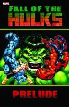 Hulk Fall of the Hulks Prelude TP