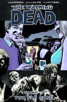 Walking Dead TP VOL 13 Too Far