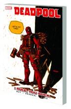 Deadpool TP VOL 06 I Rule You