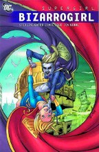 Supergirl Bizarrogirl TP