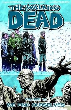 Walking Dead TP VOL 15 We Find