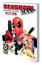 Deadpool Max TP Nutjob (Mr)