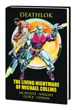 Deathlok Living Nightmare of Michael Collins Premium HC