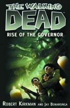 Walking Dead Novel SC VOL 01 Rise of the Governor