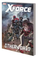 Uncanny X-Force TP VOL 05 Otherworld