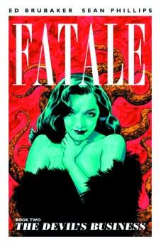 Fatale TP VOL 02 Devils Business (Mr)