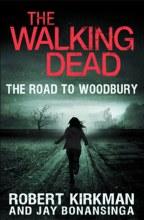 Walking Dead Novel SC VOL 02 Road To Woodbury