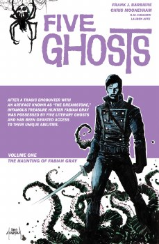 Five Ghosts TP Vol 1 The Haunting of Fabian Gray (Mr)