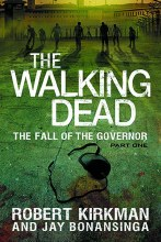 Walking Dead Novel SC VOL 03 Fall of Governor Part 1