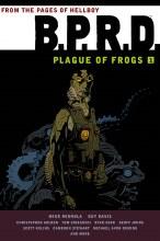 Bprd Plague of Frogs TP VOL 01