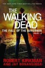 Walking Dead Novel SC VOL 04 Fall of Governor Part 2