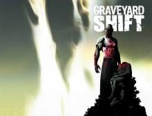 Graveyard Shift #3 (of 4)