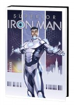 Superior Iron Man Prem HC VOL 01 Infamous
