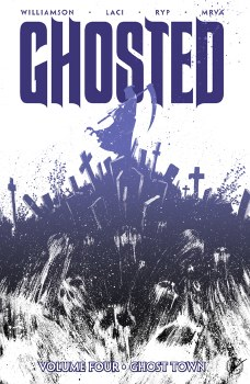 Ghosted TP VOL 04 Ghost Town (Mr)