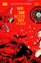 We Can Never Go Home #4 (of 5) (Mr)