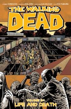 Walking Dead TP VOL 24 Life and Death