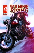 Bad Moon Rising #1 (of 6)
