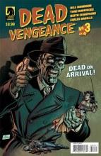 Dead Vengeance #3 (of 4)