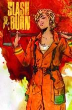 Slash & Burn #2 (Mr)