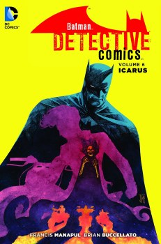 Batman Detective Comics TP Vol 06 Icarus