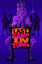 Last Gang In Town #3 Of(6) (Mr)