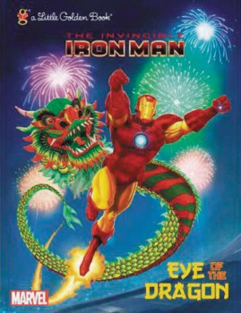 Iron Man Eye of Dragon Little Golden Book Reissue